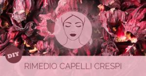 RIMEDIO CAPELLI CRESPI